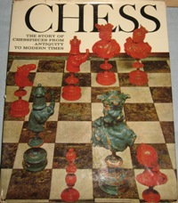 Chess. The story of chesspieces from antiquity to modern times